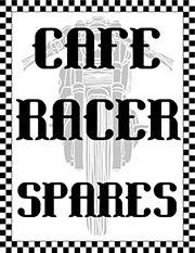 Cafe Racer Spares